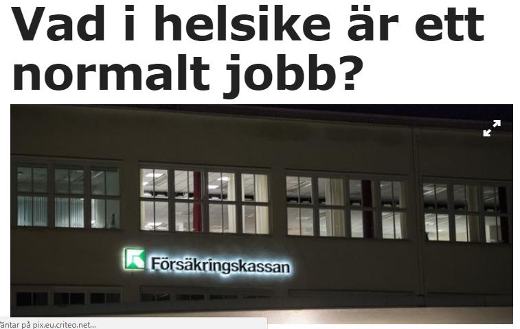 Vad i helsike är ett normalt jobb?